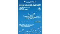 """""""Havacılık Bilimi Şenliği"""" vatandaşlarla buluşuyor"""