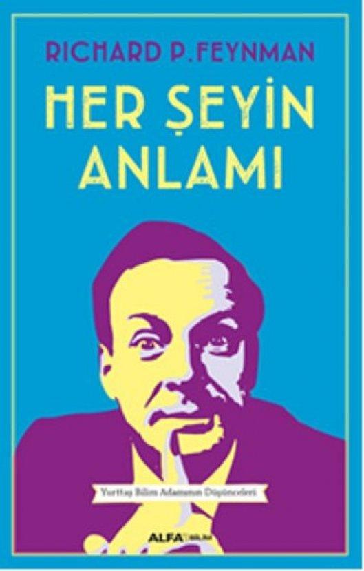 Her Şeyin Anlamı - Richard P. Feynman