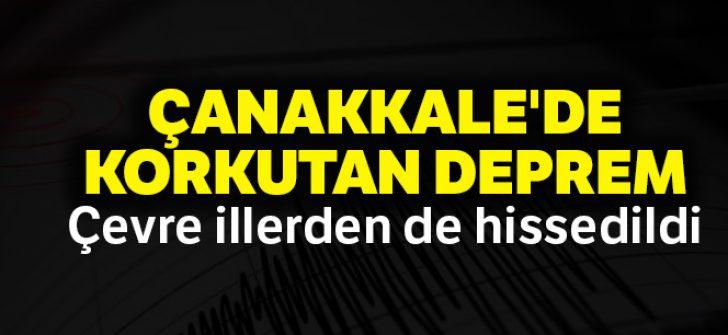 Çanakkale'de deprem! İstanbul'da da hissedildi