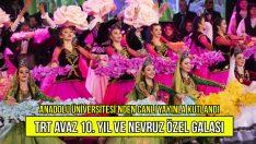 TRT Avaz Anadolu Üniversitesi'nden Canlı Yayınla Kutladı