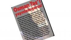 Osman Taş'ı  yayınlamıyoruz!
