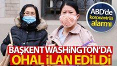 Washington'da corona virüs salgını nedeniyle OHAL ilan edildi