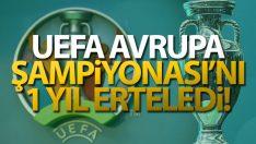 UEFA resmen açıkladı: Euro 2020 bir yıl ertelendi!