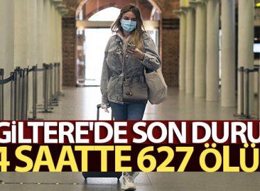 İngiltere'de son 24 saatte korona virüsten 627 kişi öldü