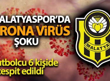 Süper Lig ekibi Yeni Malatyaspor'da 5'i futbolcu 6 kişinin korona virüs testinin pozitif çıktığı açıklandı