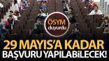 Sınav merkezi değişikliği 29 Mayıs'a kadar yapılabilecek