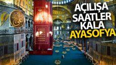 Açılışa saatler kala Ayasoyfa Camii içerisinden fotoğraf karesi